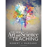 The New Art and Science of Teaching: More Than Fifty New Instructional Strategies for Student Success (Teaching Methods for Competency-Based Education)