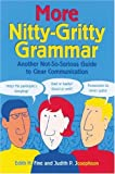 More Nitty-Gritty Grammar, Edith Hope Fine and Judith Pinkerton Josephson, 1580082289