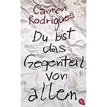 Du bist das Gegenteil von allem (German Edition)