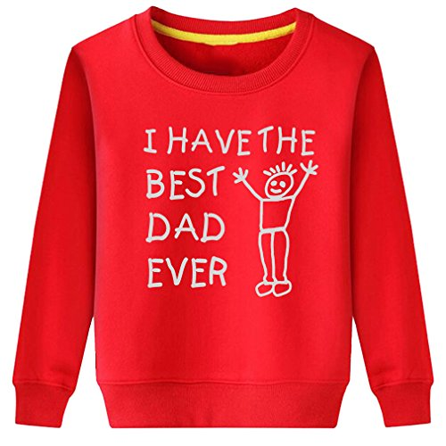 CIN-FAN Kids I Have The Best Dad Ever Sweatshirt (Red Large) -