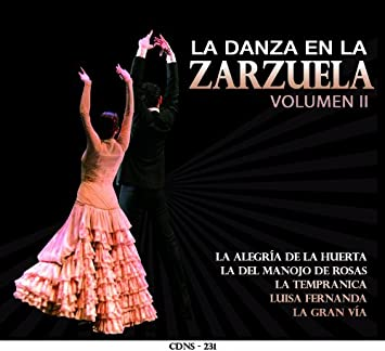 Amazon.com: La Danza en la Zarzuela Vol. II: Music