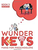 WunderKeys Piano For Preschoolers: Book 3, 2nd Edition