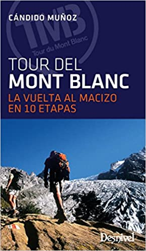 El Tour Del Mont Blanc por Cándido Múñoz epub