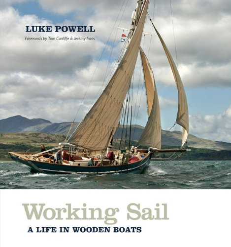 Read Online Working Sail: A Life in Wooden Boats pdf epub