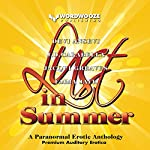 Lust in Summer: A Paranormal Erotic Anthology | JD Carabella,Devi Ansevi,Jacqui Greaves,Emma Jaye