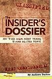 The Insider's Dossier, Andrew Packer, 1630060208