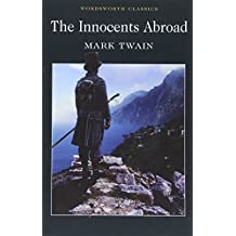 The Innocents Abroad (Wordsworth Classics)