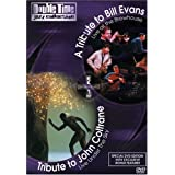 Double Time Jazz Collection: A Tribute to Bill Evans Live at the Brewhouse/Tribute to John Coltrane Live Under the Sky: Volume 3. by Eagle Records