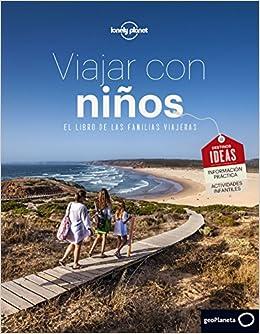 61151b3a0 Viajar con niños: El libro de la familias viajeras Viaje y Aventura:  Amazon.es: Jean-Bernard Carillet, Sophie Caupeil, Jonathan Tartour, Marie  Thureau, ...
