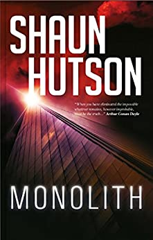 MONOLITH: The Chilling Horror Novel from the Godfather of Gore by [Hutson, Shaun]