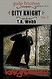 Knightmare (City Knight #2)