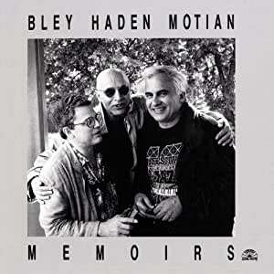 Paul Bley, Charlie Haden, Paul Motian - Memoirs - Amazon.com Music