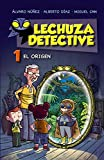 img - for Lechuza Detective 1: El origen book / textbook / text book