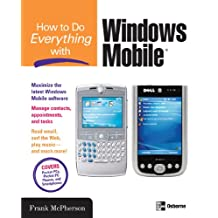 How to Do Everything with Windows Mobile