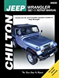 Chilton Total Car Care Jeep Wrangler 1987-2011 Repair Manual (Chilton's Total Care)