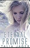 Eternal Promise (Between Worlds Book 3)