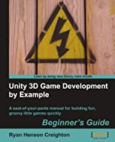 Unity 3D Game Development by Example Beginner's Guide Front Cover