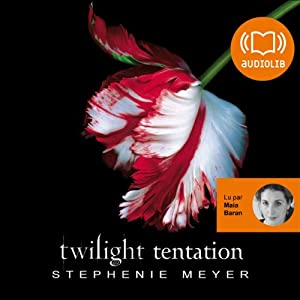Tentation (Twilight 2) Audiobook