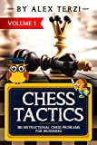 Chess Tactics: 180 Instructional Chess Problems for Beginners
