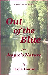 Out Of The Blue (Jayne's Nature)