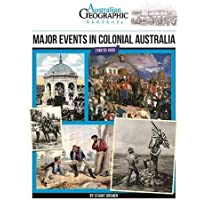 Aust Geographic History Major Events In Colonial Australia: History Year 5