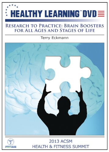Research to Practice: Brain Boosters for All Ages and Stages of Life -  DVD, Rated G, Terry Eckmann