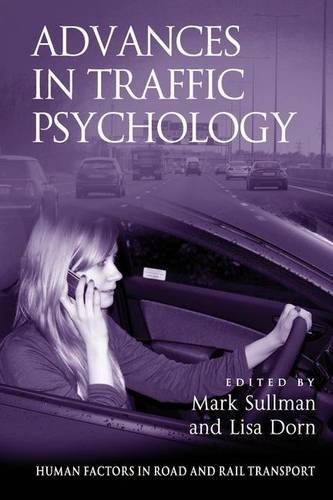 Advances in Traffic Psychology (Human Factors in Road and Rail Transport)