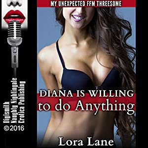 Diana Is Willing to Do Anything Audiobook