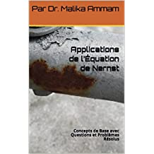 Applications de l'Équation de Nernst: Concepts de Base avec Questions et Problèmes Résolus (Section 6) (French Edition)
