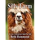 Silly Farm: An Easy Read Picture Book for Kids (Silly Easy Read Books for Kids 3)