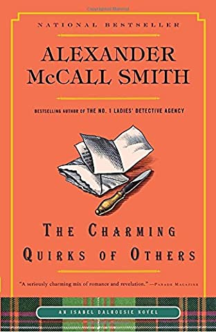 The Charming Quirks of Others (Isabel Dalhousie Series) (Prime Movies Alexander)