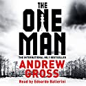 The One Man Audiobook by Andrew Gross Narrated by Edoardo Ballerini