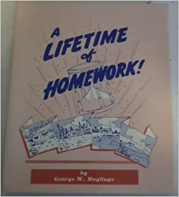 a lifetime of homework