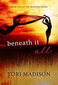 Beneath It All by Tori Madison ebook deal
