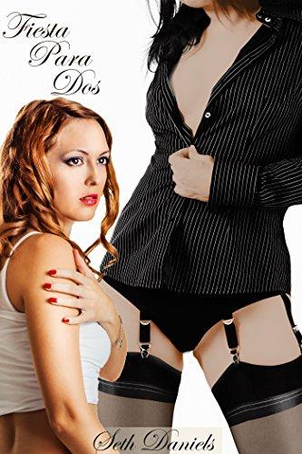 Fiesta Para Dos: Una Fantasía Erótica Lésbica BDSM