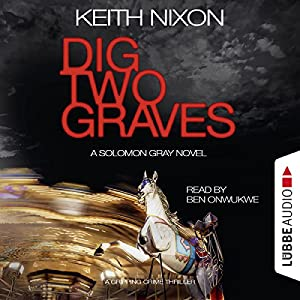 Dig Two Graves (The Detective Solomon Gray Series 1) Audiobook
