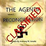 The Agenda: Reconciliation