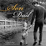 Why a Son Needs a Dad, Gregory E. Lang, 1402281390