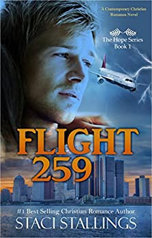 Flight 259: A Contemporary Christian Romance Novel (The Hope Series Book 1) by [Stallings, Staci]