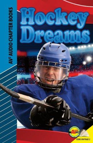 Hockey Dreams (Av2 Audio Chapter Books)