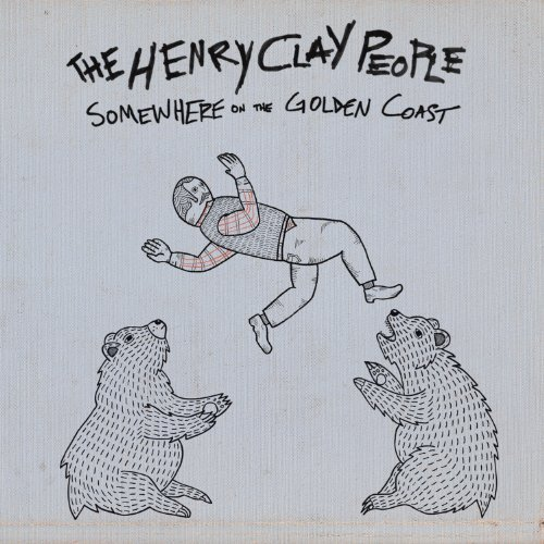 Somewhere On The Golden Coast by The Henry Clay People : The ...