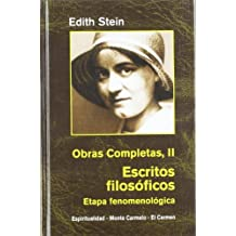 Edith Stein. Obras completas: Ediht Stein. Obras Completas II: Escritos filosóficos. Etapa fenomenológica
