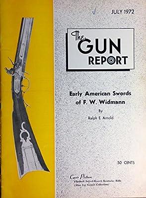 "Original Vintage July 1972 ""The Gun Report"" - Flintlock Kentucky Rifle - Early American Swords FW Widmann"