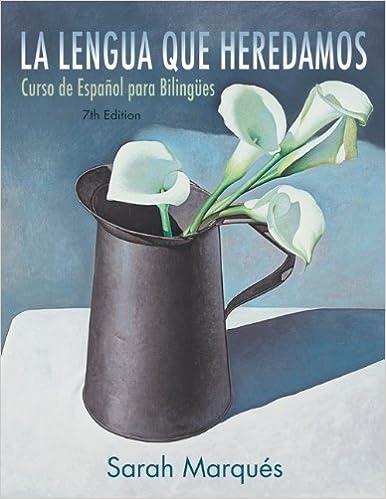 Ilmaiset oppikirjat La lengua que heredamos: Curso de Espaol para Bilinges, 7th Edition FB2