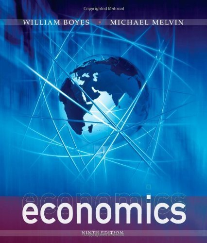 Economics by Boyes, William, Melvin, Michael [Cengage Learning,2012] [Hardcover] 9TH EDITION
