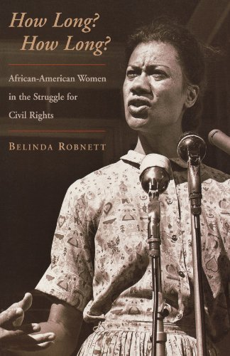 Search : How Long? How Long?: African-American Women in the Struggle for Civil Rights