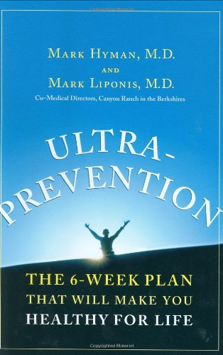 Ultraprevention: The 6-Week Plan That Will Make You Healthy for Life PDF