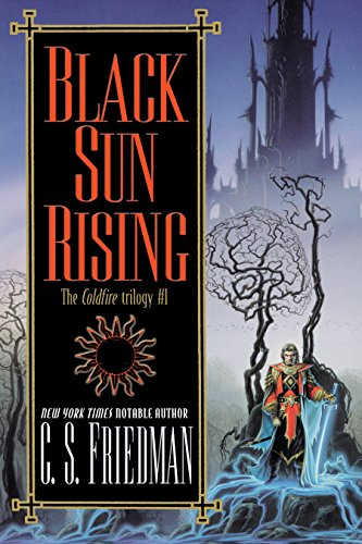 Black Sun Rising (Coldfire Book 1)