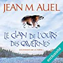 Le clan de l'ours des cavernes (Les enfants de la Terre 1) Audiobook by Jean M. Auel Narrated by Lila Tamazit