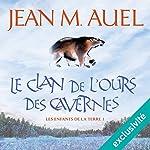 Le clan de l'ours des cavernes (Les enfants de la Terre 1) | Jean M. Auel